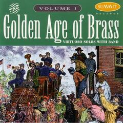 Golden Age of Brass: vol. 1