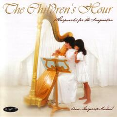 The Children's Hour - Harpworks for the Imagination