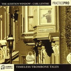 Audition Window: Timeless Trombone Tales
