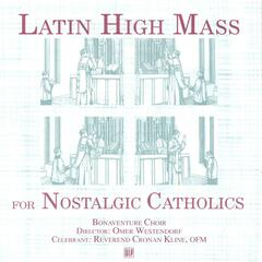 Latin High Mass for Nostalgic Catholics