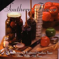 Southern Flavor: A Collection Of Traditional Southern Tunes