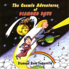 The Cosmic Adventures of Diamond Dave