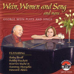 Wein, Women And Song And More - George Wein Plays And Sings