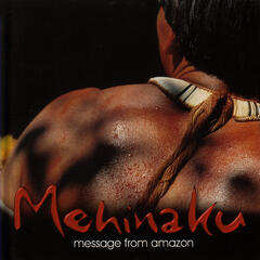 Mehinaku: Messages From Amazon