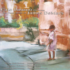 Caio Pagano Performs The Piano Music Of James DeMars