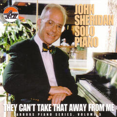 They Can't Take That Away From Me - Arbors Piano Series, Volume 5