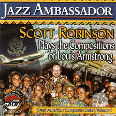 Jazz Ambassador: The Compositions Of Louis Armstrong