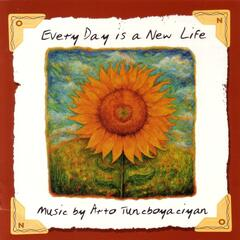 Every Day Is A New Life
