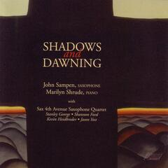 Shadows and Dawning