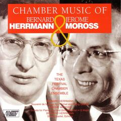 Chamber Music of Herrmann & Moross