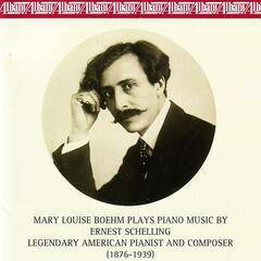 Piano Music by Ernest Schelling