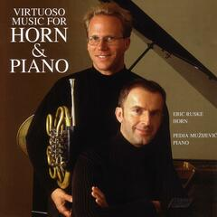Virtuoso Music for Horn & Piano