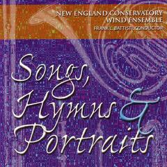 Songs, Hymns & Portraits