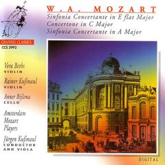 W. A. Mozart: Sinfonia Concertante in E flat Major / Concertone in C Major / Sinfonia Concertante in A Major
