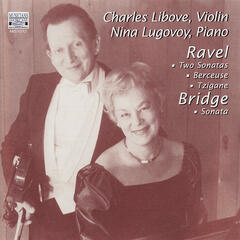 Ravel & Bridge: Works for Violin and Piano