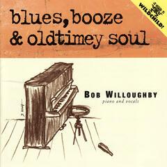 Blues, Booze & Oldtimey Soul