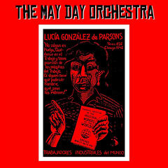 May Day, or Songs for Lucy Parsons