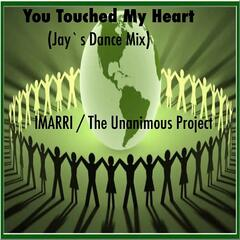 You Touched My Heart (Jay`s Dance Mix)