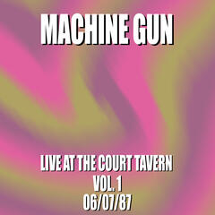Machine Gun Live at the Court Tavern #1 6/7/87