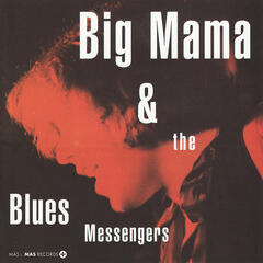 Big Mama and the Blues Messengers