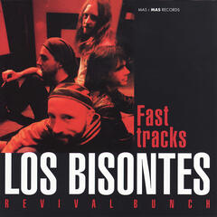 Fast Tracks - Revival bunch