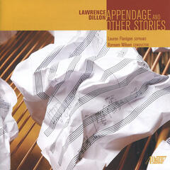 Lawrence Dillon: Appendage and Other Stories