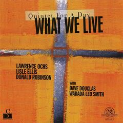 What We Live: Quintet For A Day