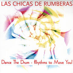 Dance The Drum - Rhythms to Move You