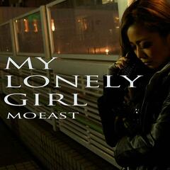 My Lonely Girl