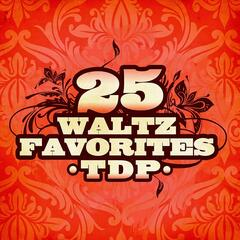 25 Waltz Favorites (Digitally Remastered)