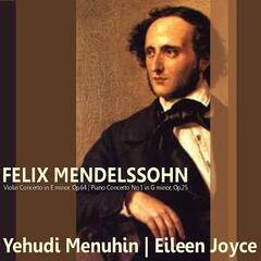 Mendelssohn: Violin Concerto in E Minor, Piano Concerto No. 1 in G Minor