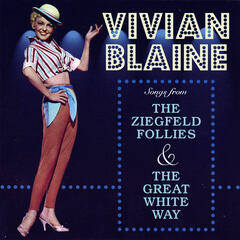 Songs From The Ziegfeld Follies & The Great White Way