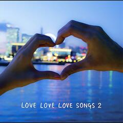 LOVE LOVE LOVE SONGS 2