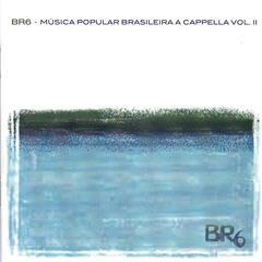 Música Popular Brasileira a Cappella Vol 2