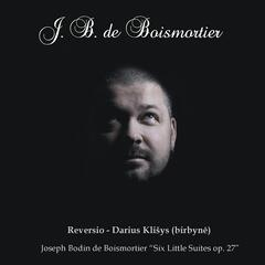 Boismortier: Six Little Suites, Op. 27