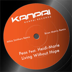 Living Without Hope Remixes
