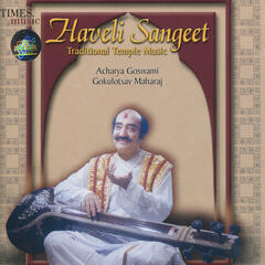 Haveli Sangeet - Traditional Temple Music