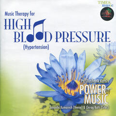 Music Therapy for High Blood Pressure