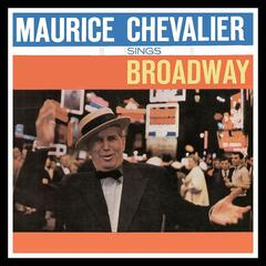 Maurice Chevalier Sings Broadway