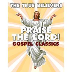 Praise the Lord! Gospel Classics