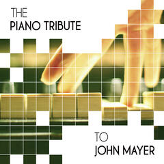 The Piano Tribute to John Mayer - EP