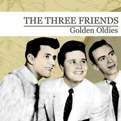 Golden Oldies [The Three Friends] (Digitally Remastered) - EP
