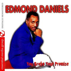 You Broke Your Promise (Digitally Remastered)