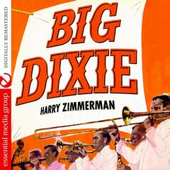 Big Dixie (Digitally Remastered) [Bonus Tracks]