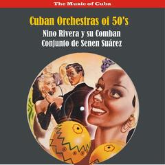 Cuban Orchestras of 50's