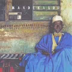 Mandekalou - The art and Soul of the Mande Griots