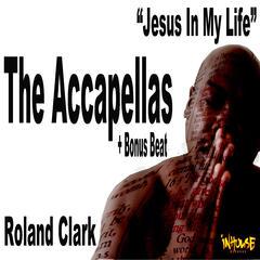 Jesus In My Life (The accapellas + Bonus Beat)