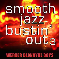 Smooth Jazz Bustin' Out 3