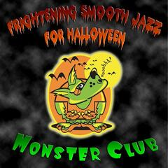 Frightening Smooth Jazz For Halloween
