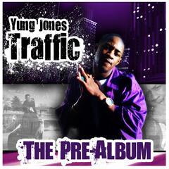 Traffic: The Pre-Album